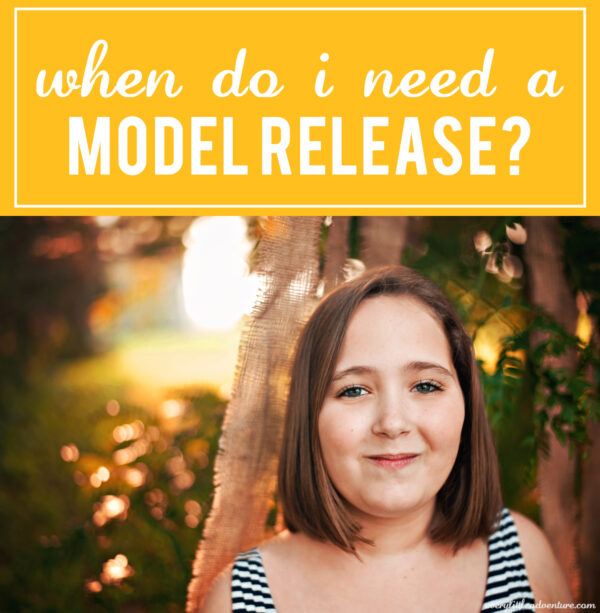Model Releases: When You Need One