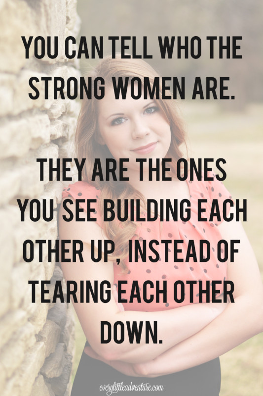 Strong Women Build Each Other Up