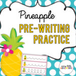 Pineapple pre-writing practice for preschool